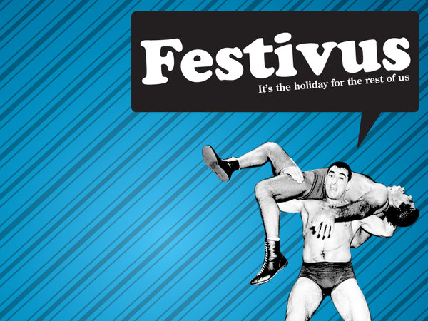 Festivus Feats of Strength