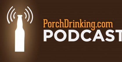 PorchDrinking Podcast