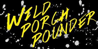 WildPorchPounder