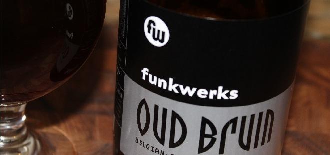 Funkwerks – Oud Bruin