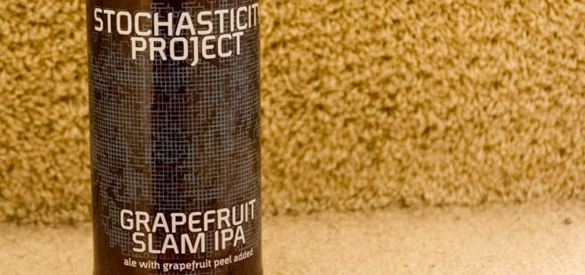 Stochasticity Project | Grapefruit Slam IPA