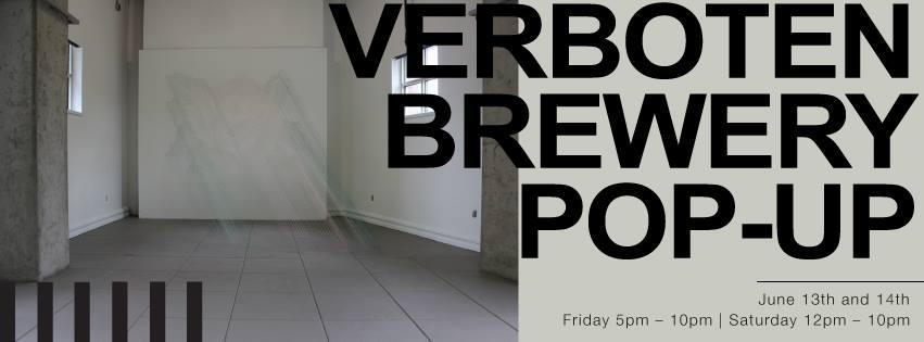 verboten brewery pop up - dbb - 06-13-14