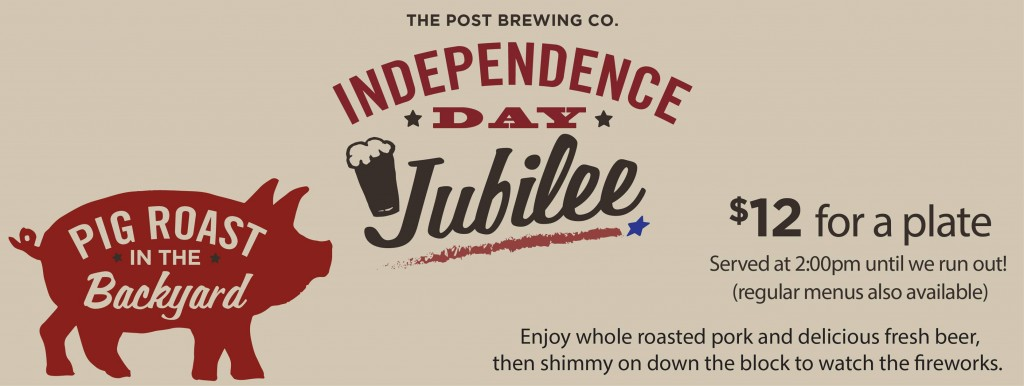 independence day jubilee - post brewing - 07-04-14 - dbb