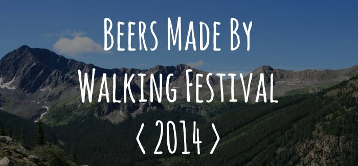 Event Preview | Beers Made By Walking Festival