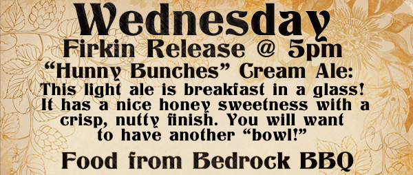 high hops - hunny bunches cream ale - dbb - 09-04-14