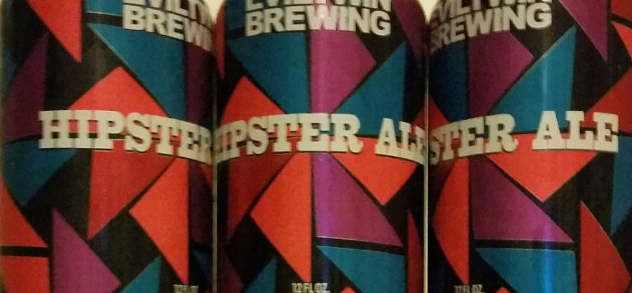 Evil Twin Brewing | Hipster Ale