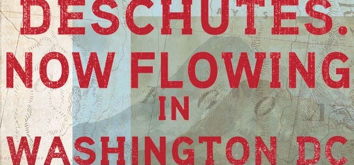 Deschutes Arrives in D.C.