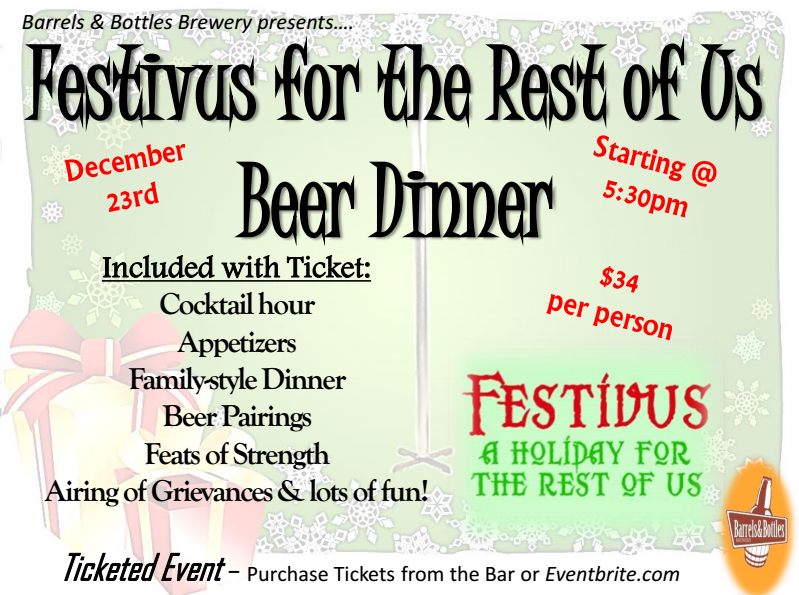 festivus for the rest of us beer dinner - dbb - 12-23-14
