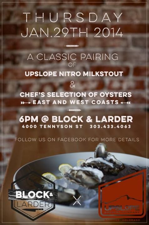 A Classic Pairing - B&L Oysters and Upslope Nitro Milk Stout - dbb - 01-29-2015