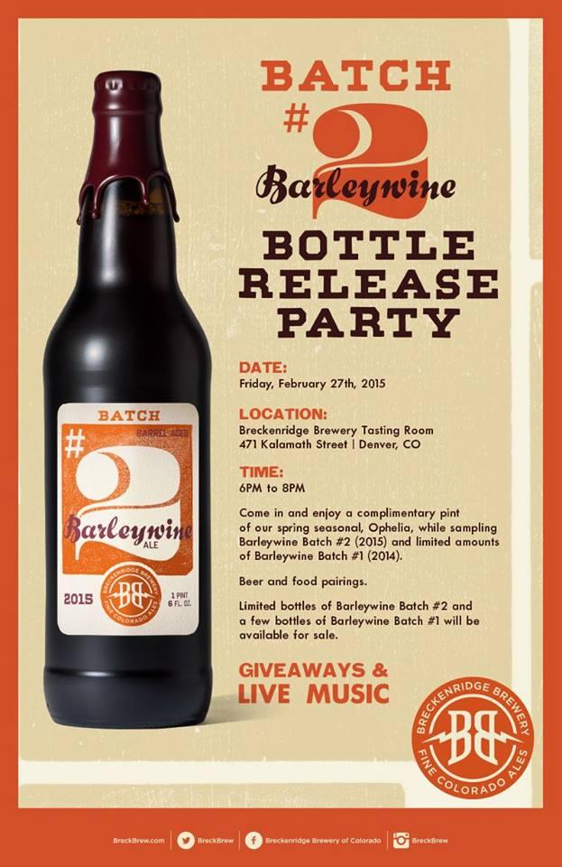 Breckenridge - Barleywine Batch #2 Release - dbb - 02-27-15