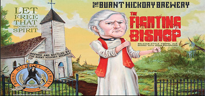 The Burnt Hickory Brewery | The Fighting Bishop