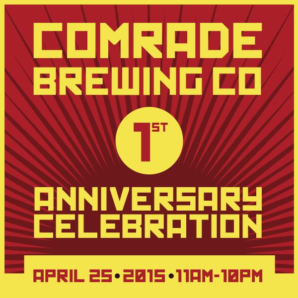comrade brewing - 1st anniversary - dbb - 04-25-2015