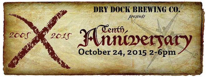 Event Preview | Dry Dock Tenth Anniversary Party Pour List