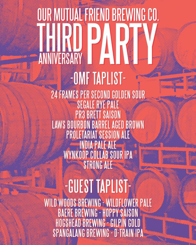 Our Mutual Friend 3rd Year Anniversary Tap List