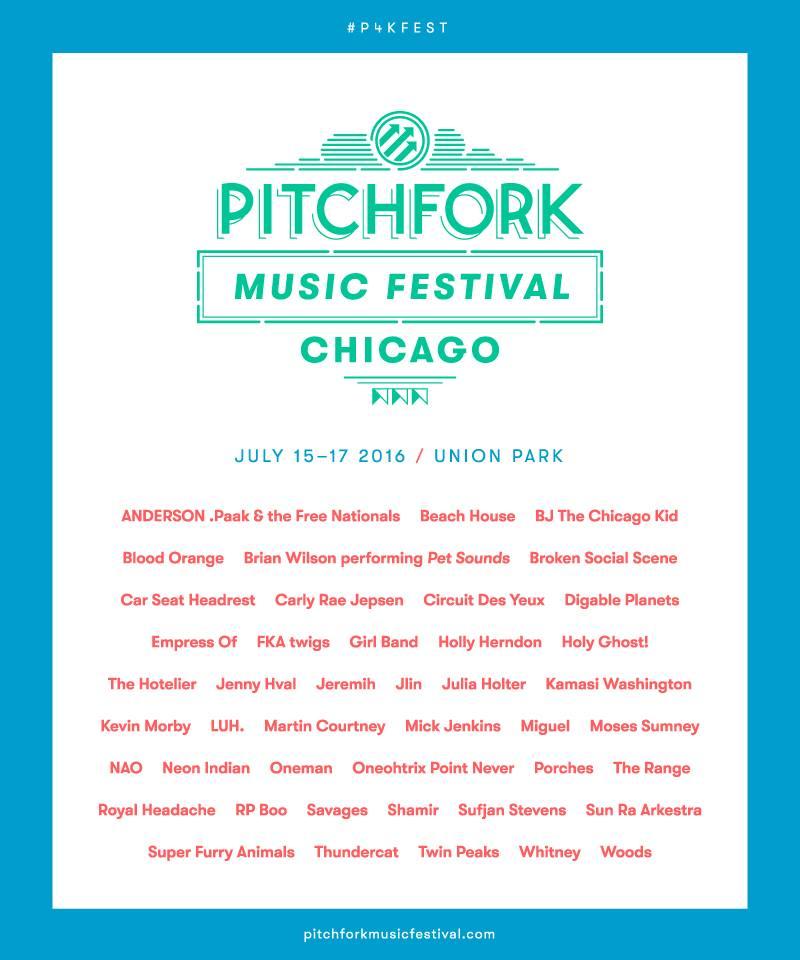 216 pitchfork music festival lineup
