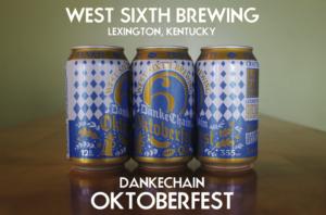 West Six Brewing Dankechain Oktoberfest