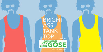 Bright Ass Tank Top Key Lime Barrel Aged Gose