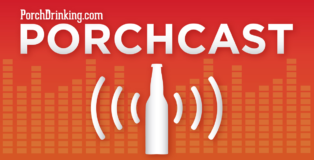 PorchDrinking's Porchcast