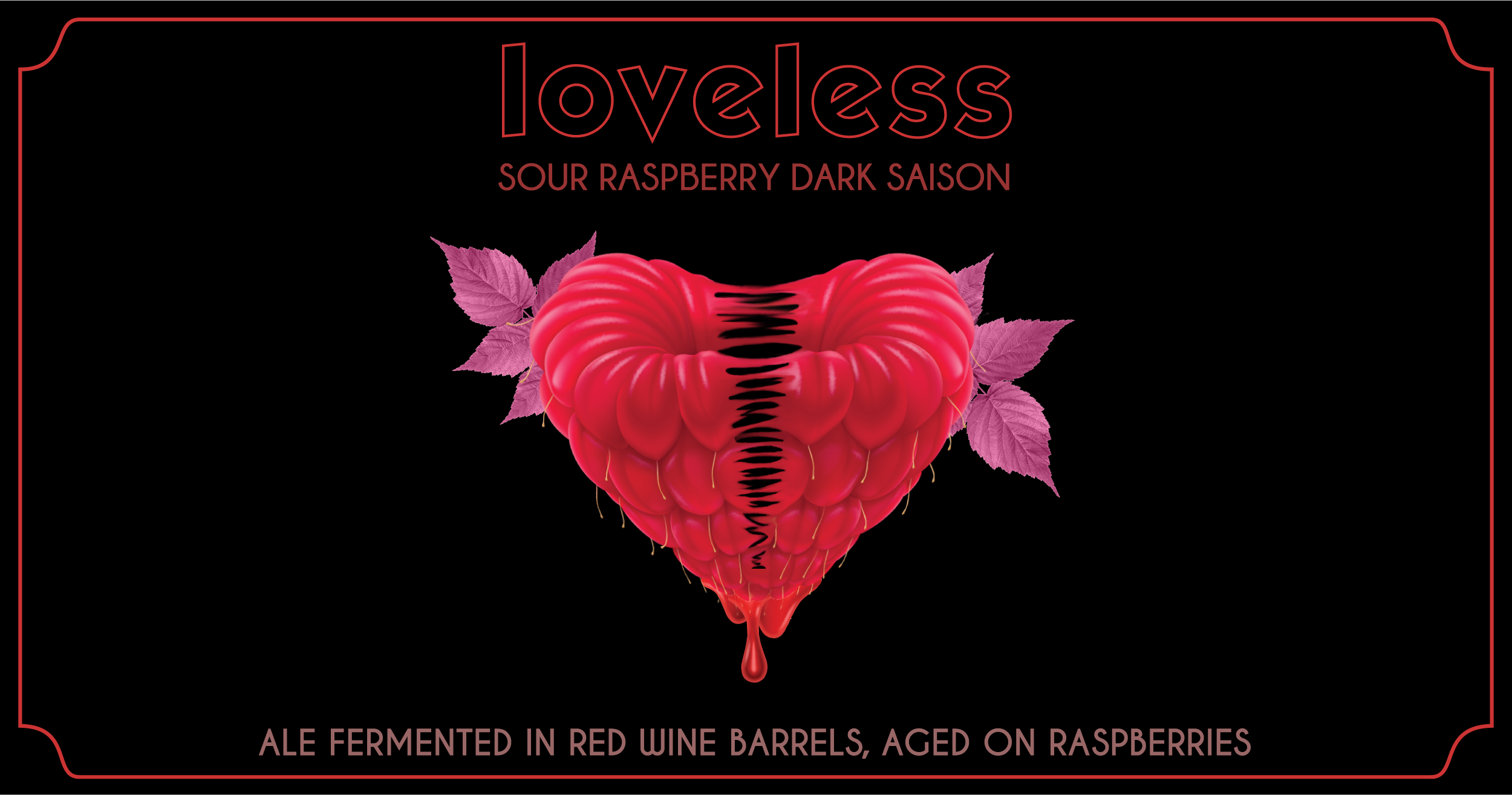 Ratio Beerworks Loveless Raspberry Dark Sour Saison