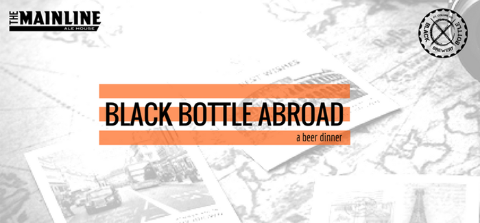 Event Recap | Black Bottle Abroad – A Mainline Beer Dinner
