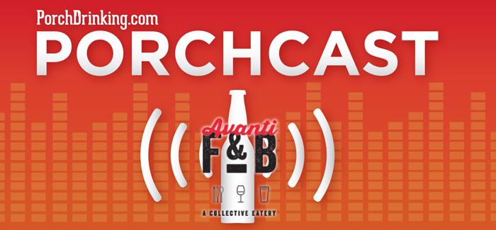 The PorchCast | Ep 32 Avanti Food & Beverage's Jason Snopkoski