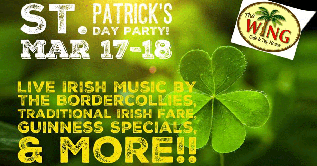 abfbf5e455c St. Patrick s Day Party at The Wing Cafe   Tap House
