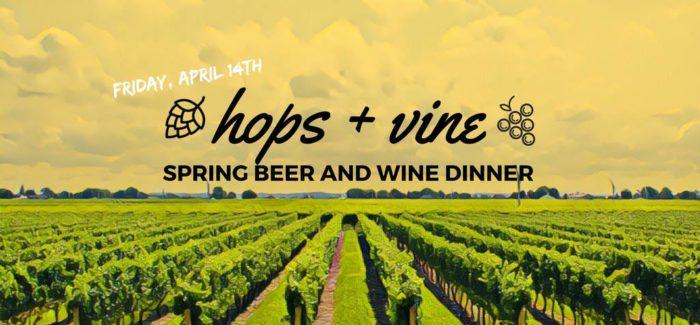 Event Recap | Hops + Vine Spring Beer and Wine Dinner
