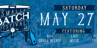 Event Preview | Odell Brewing Co. Small Batch Festival