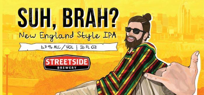 Streetside Brewery | Suh, Brah? New England Style IPA