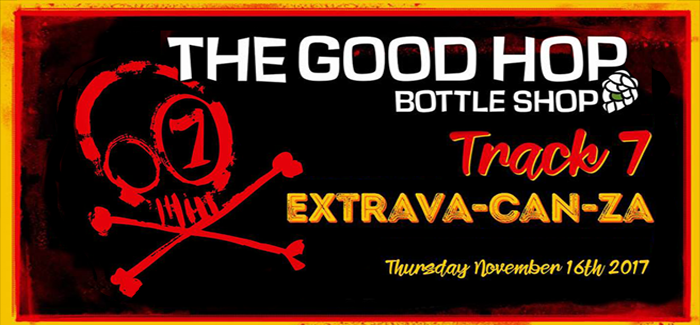 The Good Hop's Extrava-CAN-za w/ Track 7 Brewing