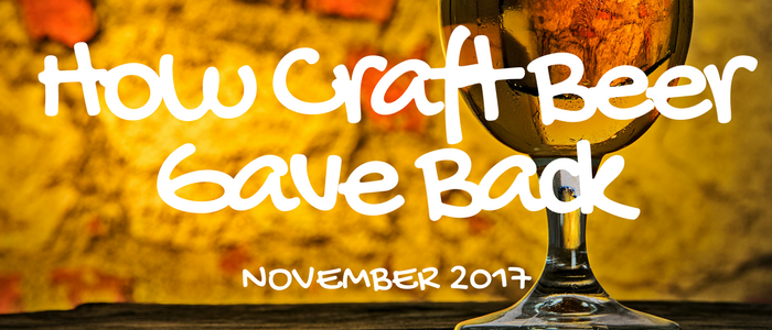 How Craft Beer Gave Back in November 2017