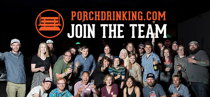 Join the PorchDrinking Team