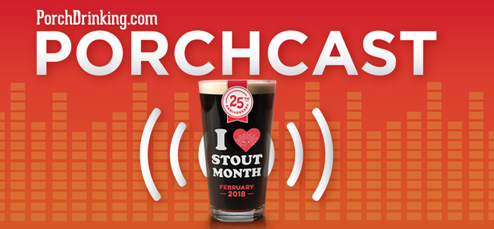 The PorchCast | Ep 48 Stout Month at Vine Street Pub