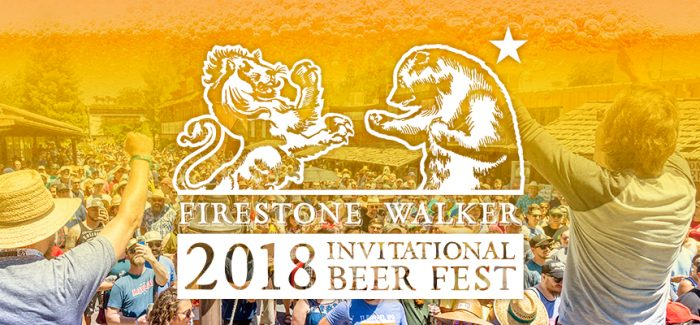 Event Preview | 2018 Firestone Walker Invitational Beer Fest