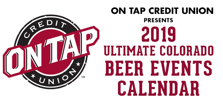 On Tap Credit Union 2019 Ultimate Colorado Beer Events Calendar