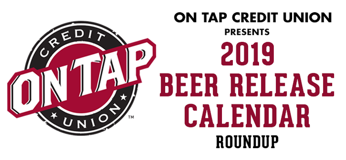 On Tap Credit Union 2019 Beer Release Calendar Roundup