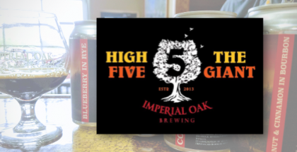 Imperial Oak Brewing High Five Quiet Giant Release