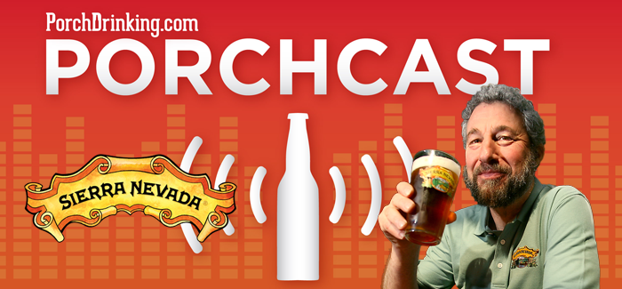 The PorchCast Ep 63 | Ken Grossman – Sierra Nevada Brewing