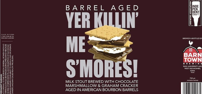 Barn Town Brewing | Barrel-Aged Yer Killin' Me S'mores!