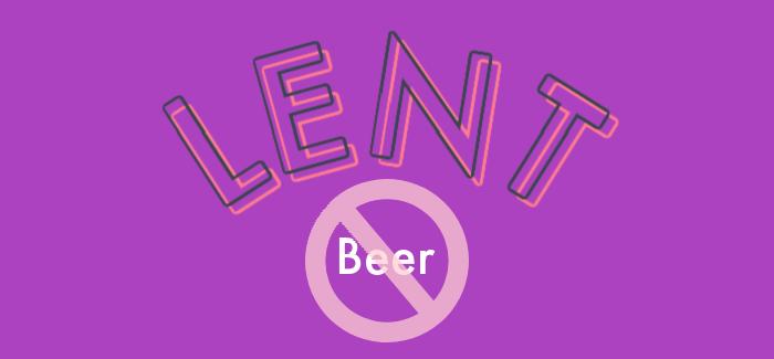 Why I Gave Up Beer for Lent