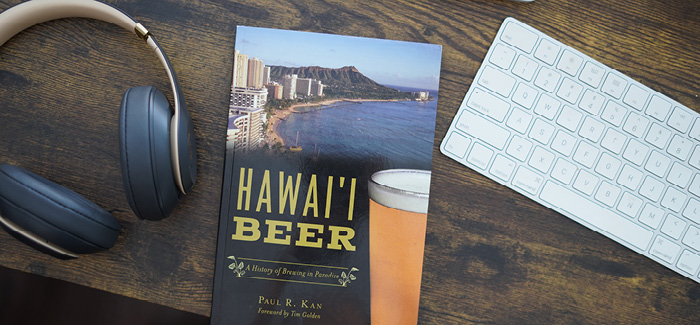 Hawai'i Beer: A history of brewing in paradise