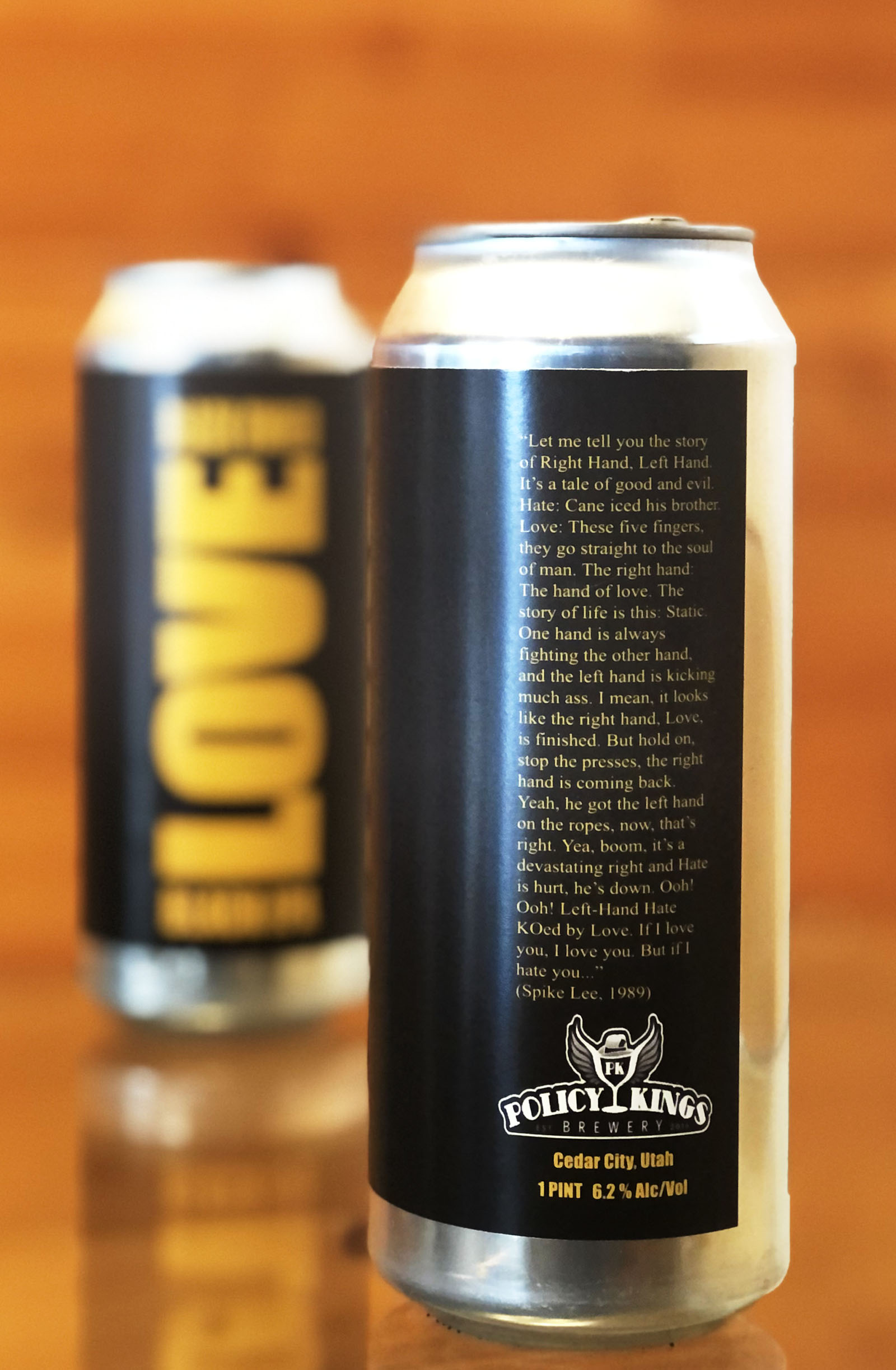 Each can of Love Black IPA and Hate Hazy IPA includes the full text of a monologue recited by the character Radio Raheem in Spike Lee's classic film, Do the Right Thing.