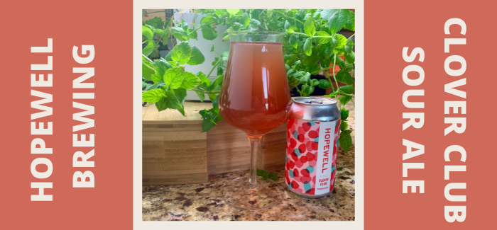 Hopewell Brewing Co. | Clover Club Raspberry Sour