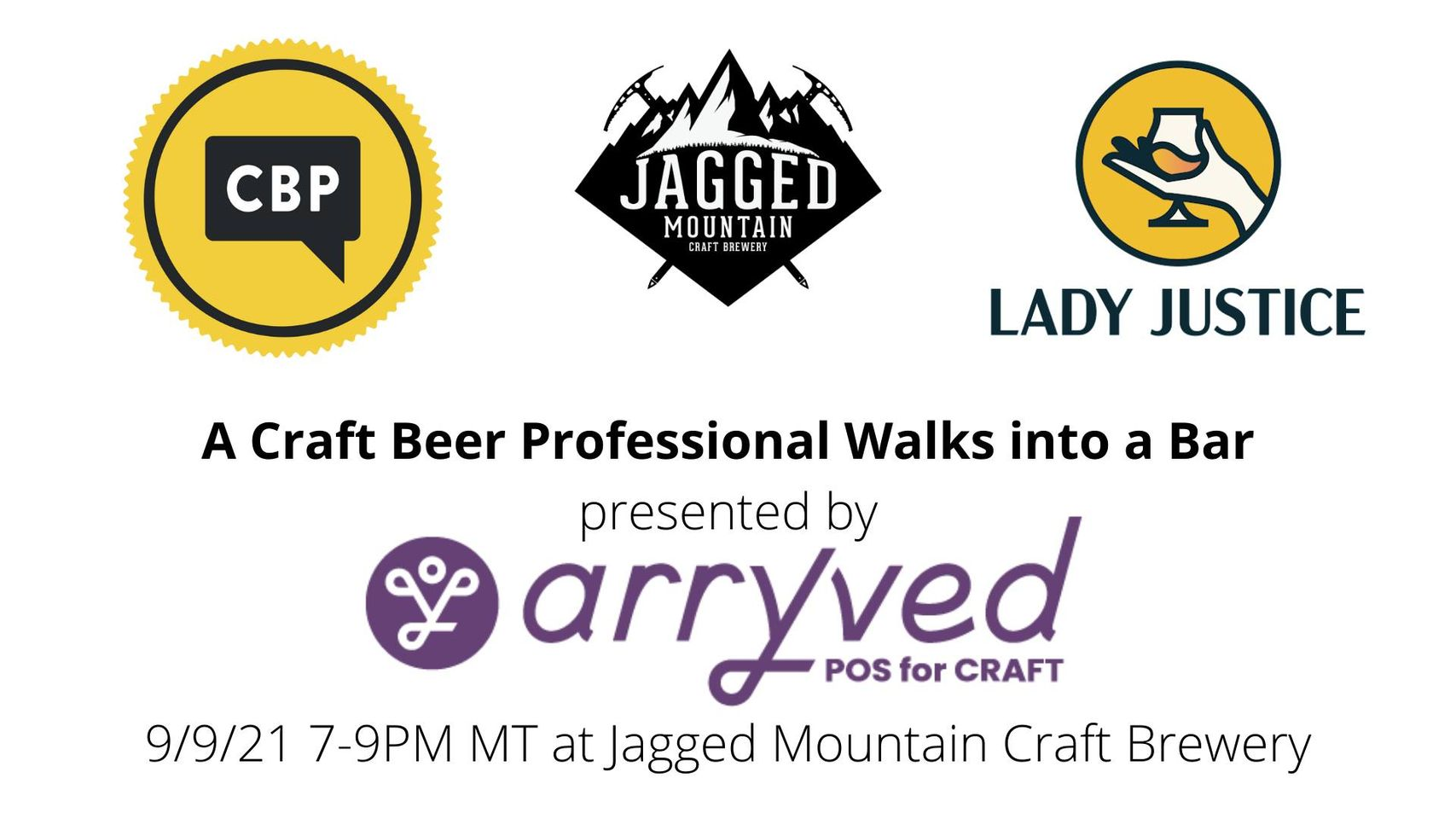 A Craft Beer Professional Walks in a Bar presented by Arryved (in-person!) 2021 CBC Event