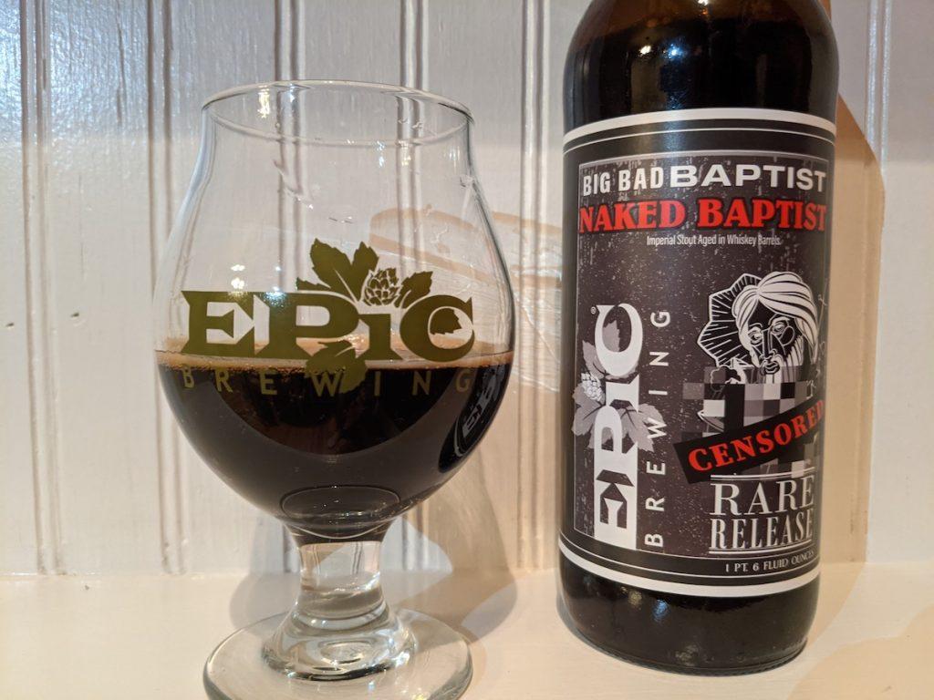 2021 Epic Brewing Big Bad Baptist Naked Baptist